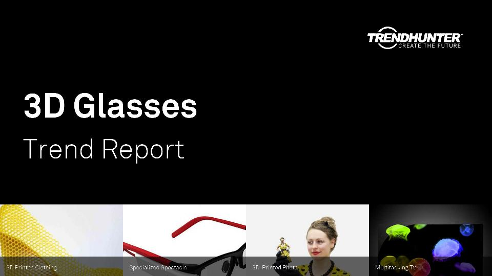 3D Glasses Trend Report Research