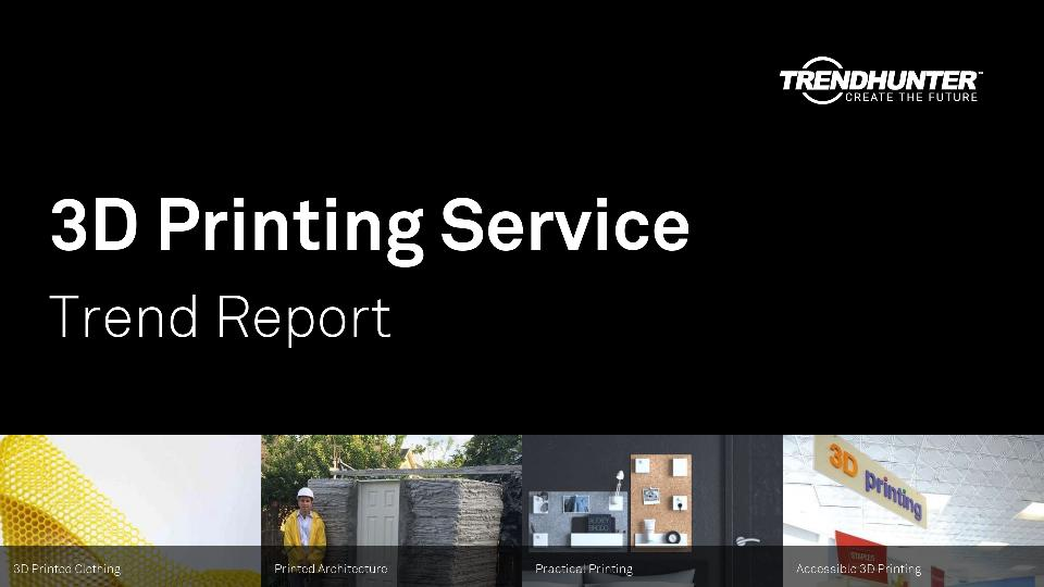 3D Printing Service Trend Report Research