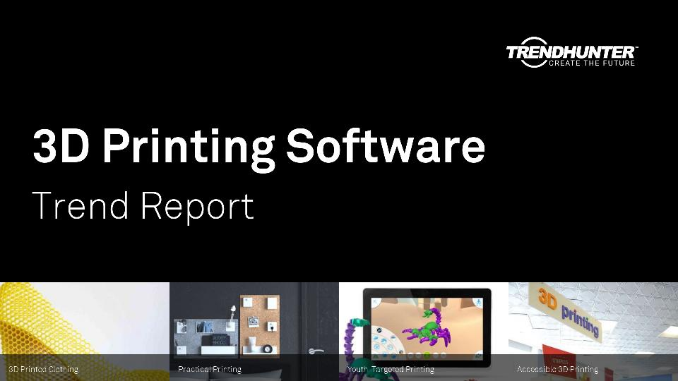 3D Printing Software Trend Report Research