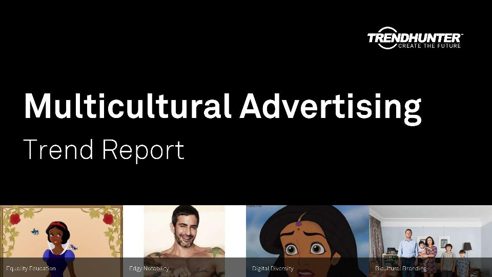 Multicultural Advertising Trend Report Research