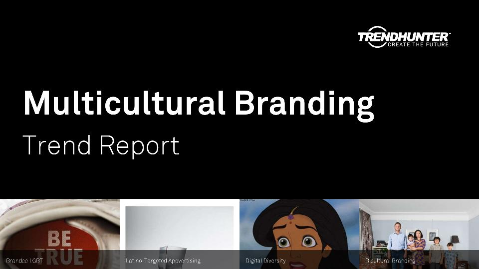 Multicultural Branding Trend Report Research