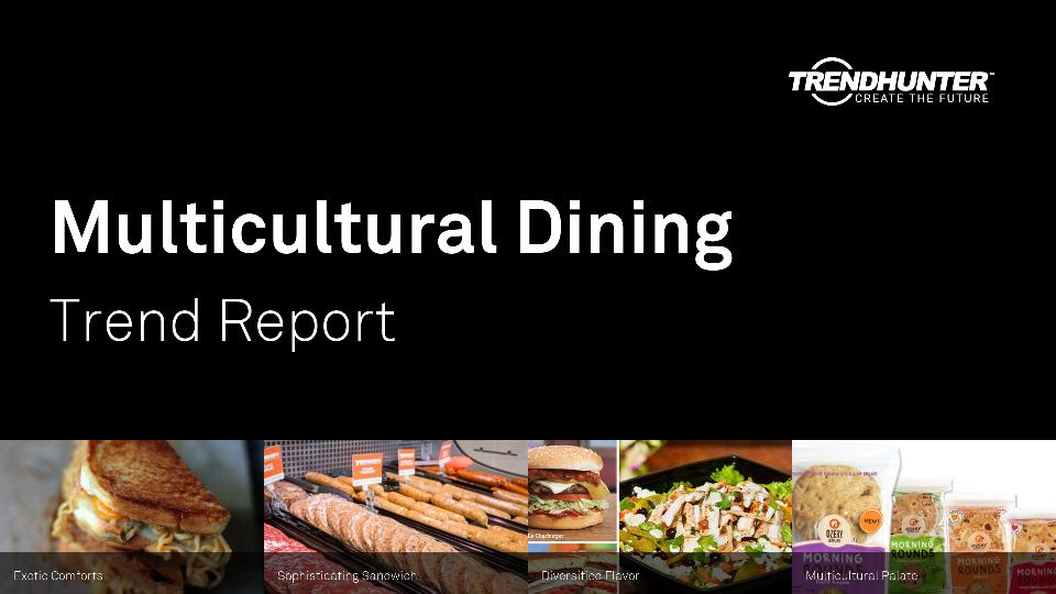 Multicultural Dining Trend Report Research