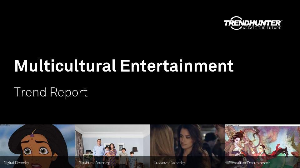 Multicultural Entertainment Trend Report Research