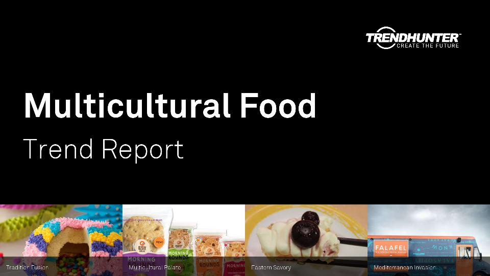 Multicultural Food Trend Report Research
