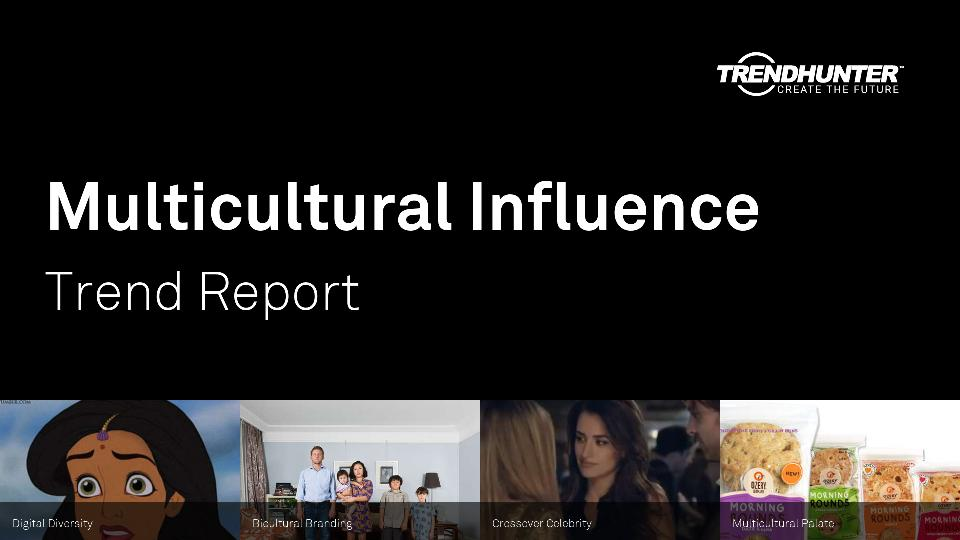 Multicultural Influence Trend Report Research