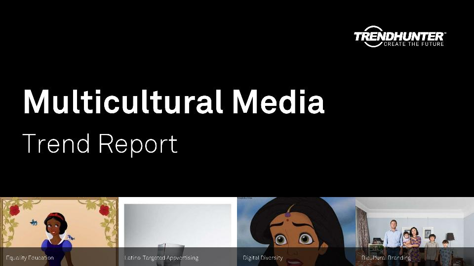 Multicultural Media Trend Report Research