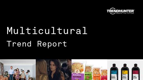 Multicultural Trend Report and Multicultural Market Research