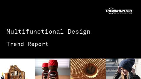 Multifunctional Design Trend Report and Multifunctional Design Market Research
