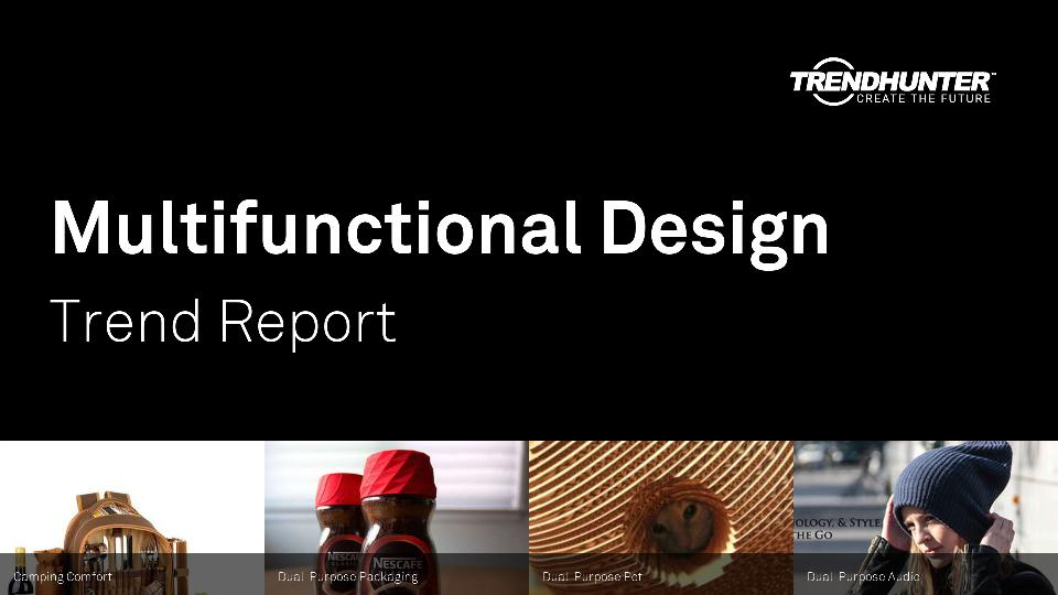 Multifunctional Design Trend Report Research