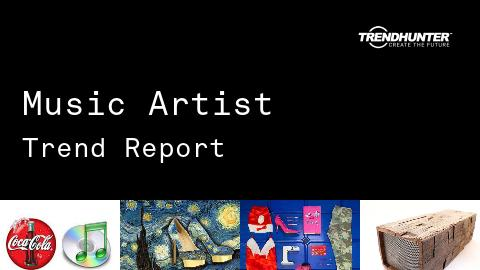Music Artist Trend Report and Music Artist Market Research