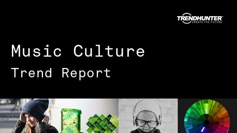 Music Culture Trend Report and Music Culture Market Research