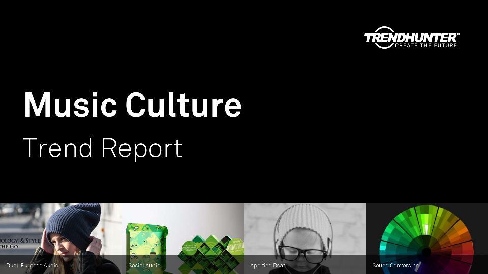 Music Culture Trend Report Research