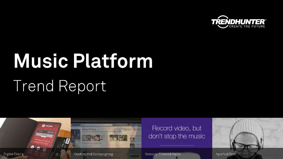 Music Platform Trend Report Research