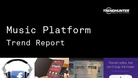Music Platform Trend Report and Music Platform Market Research