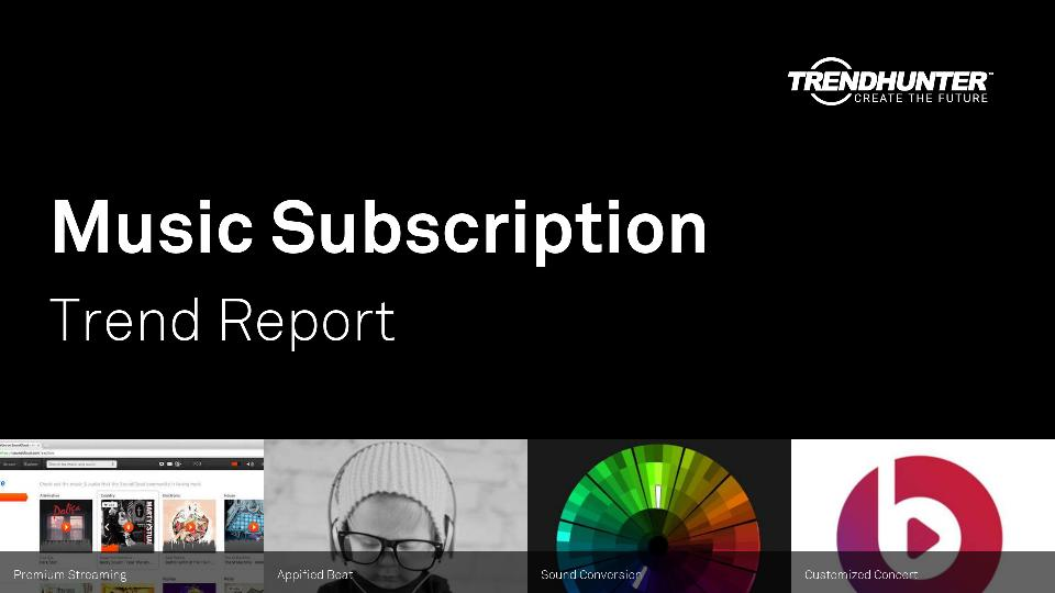 Music Subscription Trend Report Research