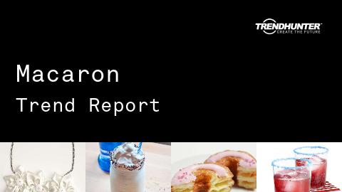 Macaron Trend Report and Macaron Market Research