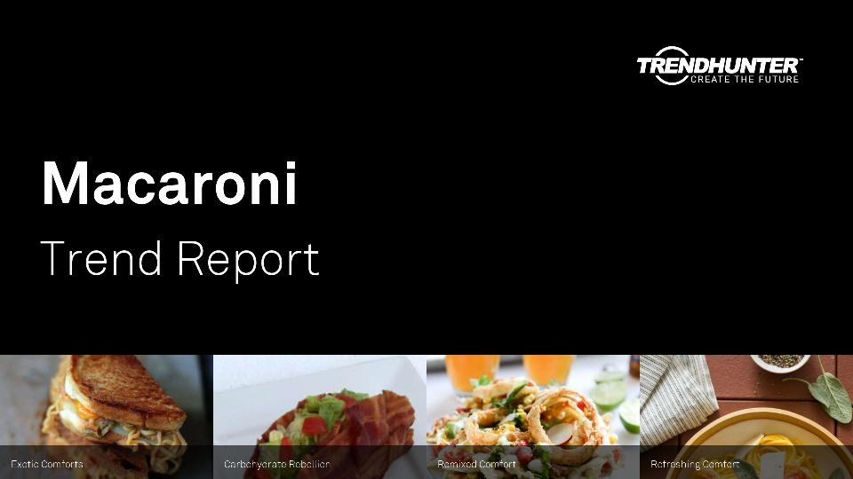 Macaroni Trend Report Research