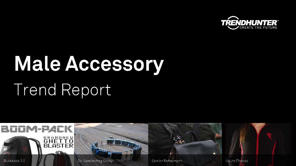 Male Accessory Trend Report Research