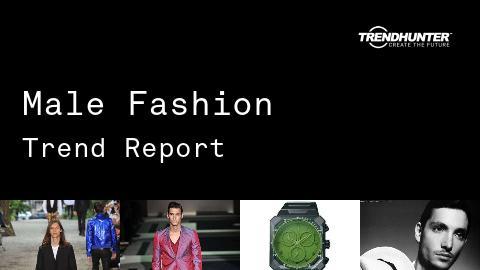Male Fashion Trend Report and Male Fashion Market Research