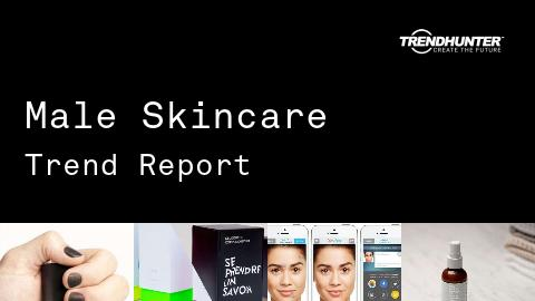 Male Skincare Trend Report and Male Skincare Market Research