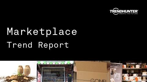 Marketplace Trend Report and Marketplace Market Research