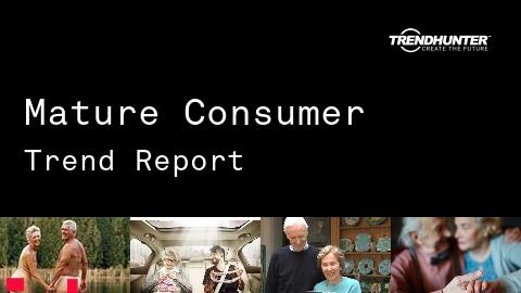 Mature Consumer Trend Report and Mature Consumer Market Research