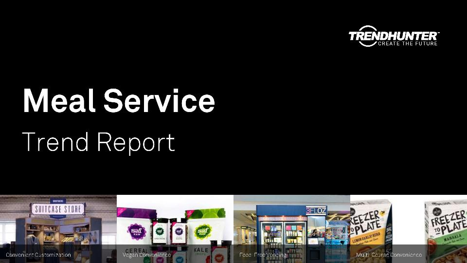 Meal Service Trend Report Research