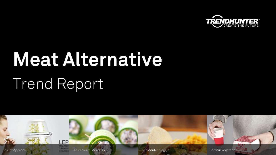 Meat Alternative Trend Report Research