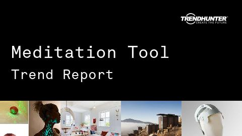 Meditation Tool Trend Report and Meditation Tool Market Research