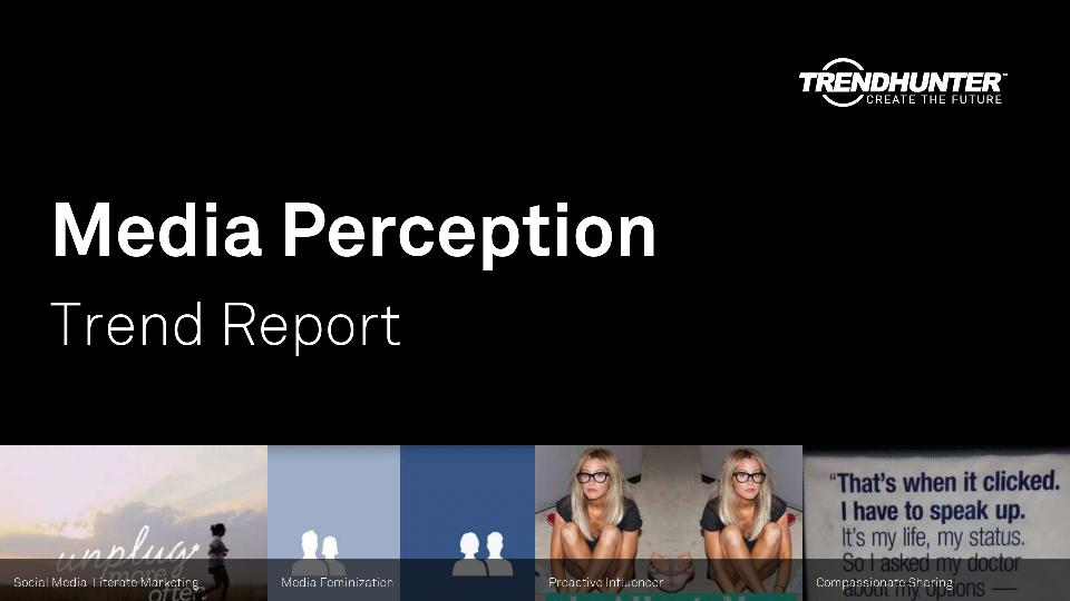 Media Perception Trend Report Research