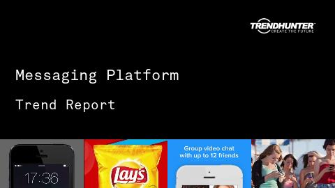 Messaging Platform Trend Report and Messaging Platform Market Research