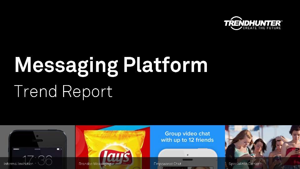 Messaging Platform Trend Report Research