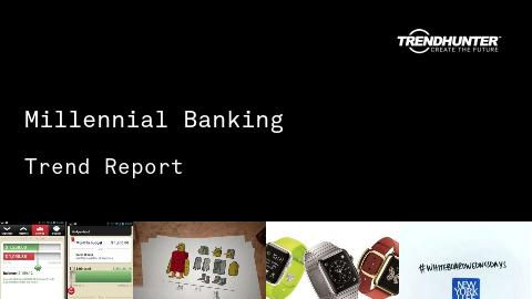 Millennial Banking Trend Report and Millennial Banking Market Research