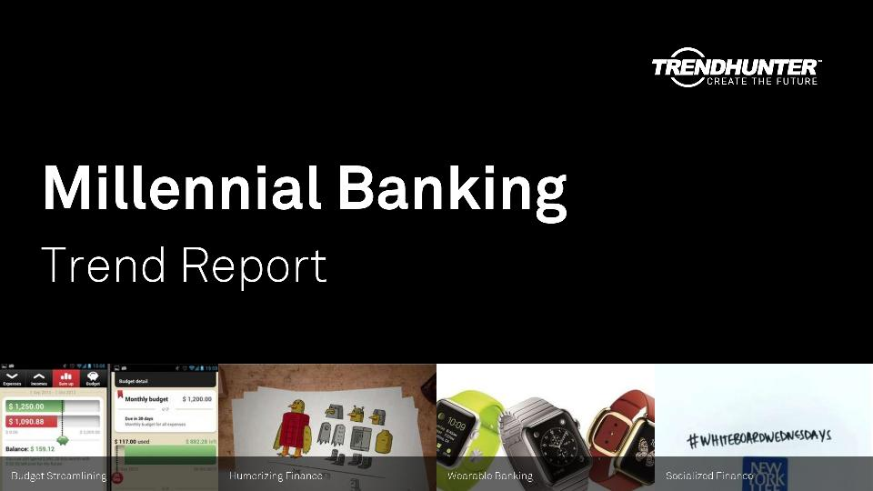 Millennial Banking Trend Report Research