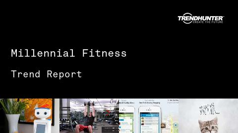 Millennial Fitness Trend Report and Millennial Fitness Market Research