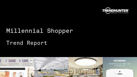 Millennial Shopper Trend Report and Millennial Shopper Market Research