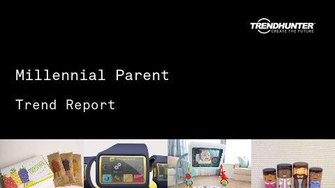 Millennial Parent Trend Report and Millennial Parent Market Research