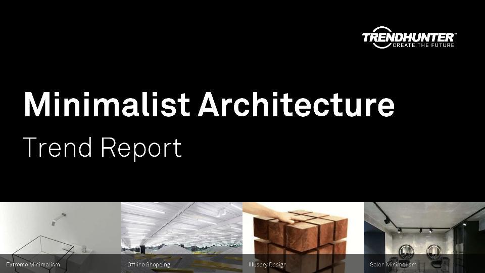 Minimalist Architecture Trend Report Research
