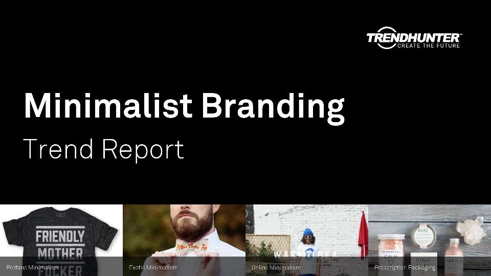 Minimalist Branding Trend Report Research