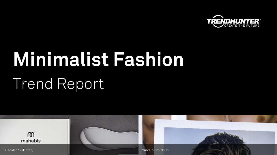 Minimalist Fashion Trend Report Research