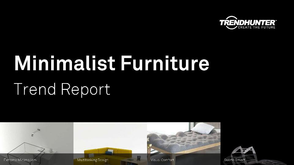 Minimalist Furniture Trend Report Research