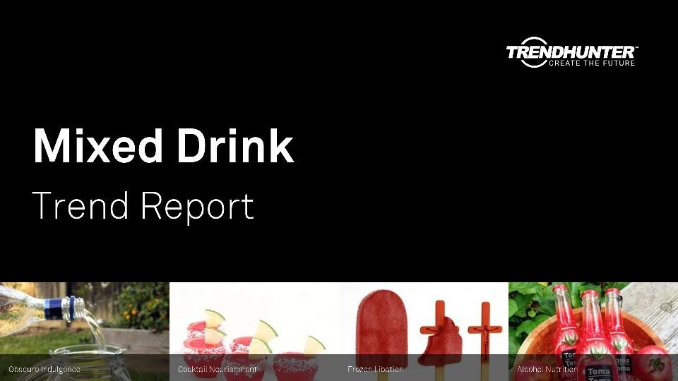 Mixed Drink Trend Report Research