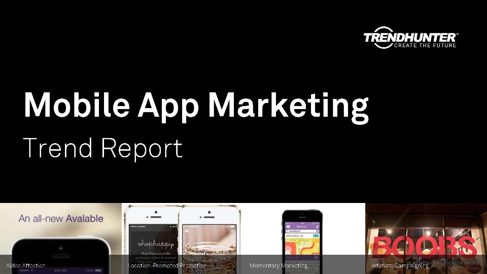 Mobile App Marketing Trend Report Research