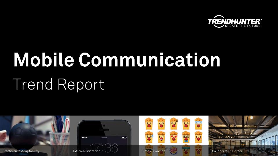 Mobile Communication Trend Report Research