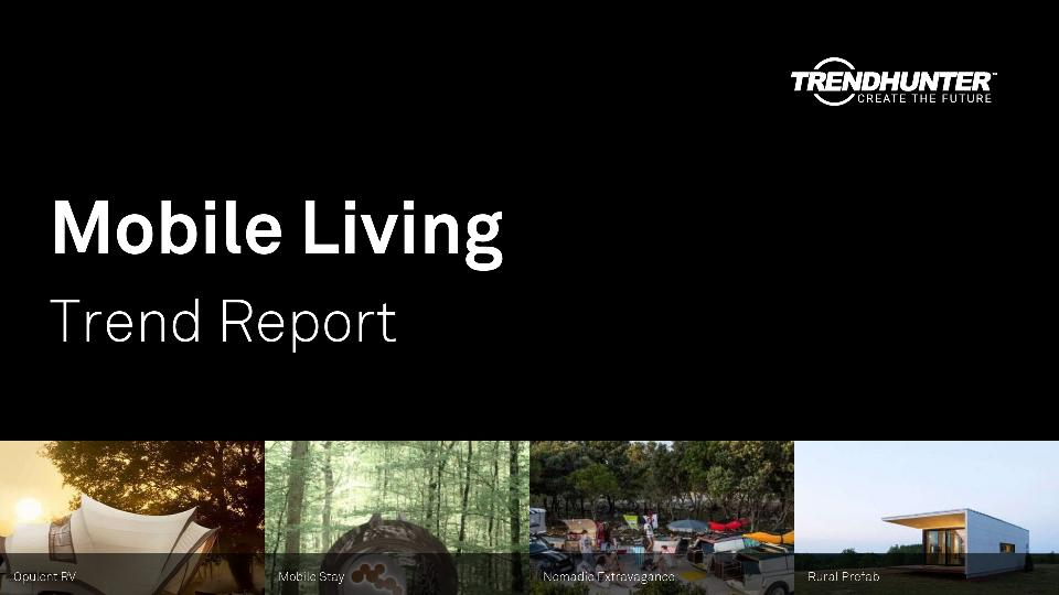 Mobile Living Trend Report Research