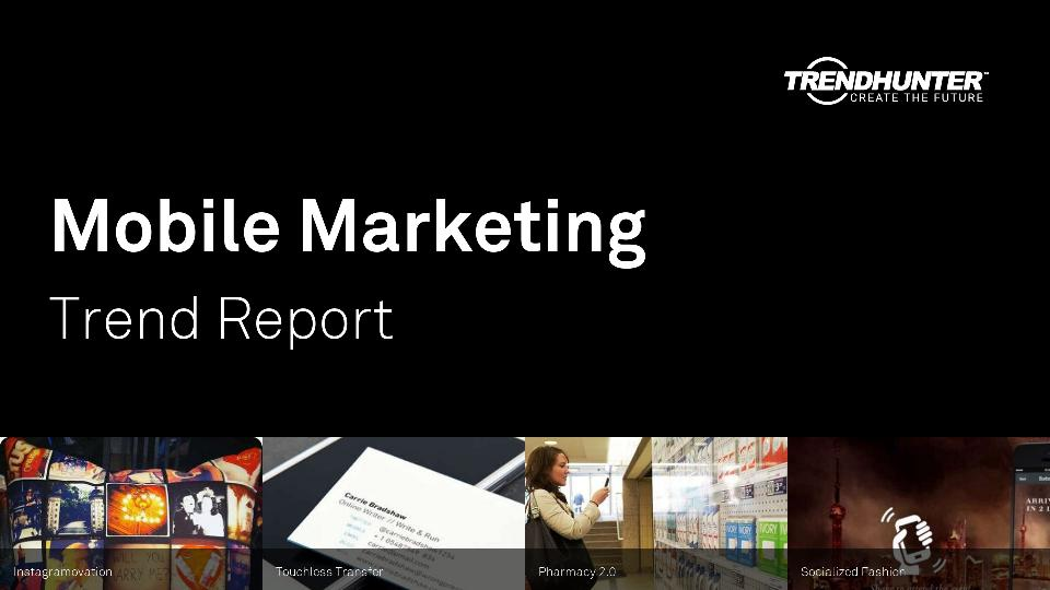 Mobile Marketing Trend Report Research