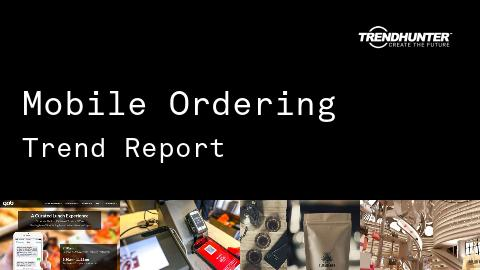 Mobile Ordering Trend Report and Mobile Ordering Market Research