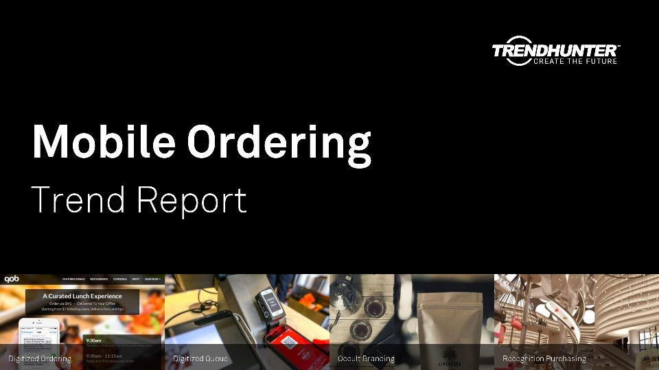 Mobile Ordering Trend Report Research