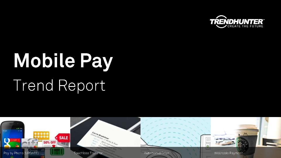 Mobile Pay Trend Report Research