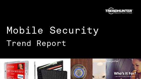 Mobile Security Trend Report and Mobile Security Market Research